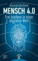Alexandra Borchardt: Mensch 4.0 ★★★★★