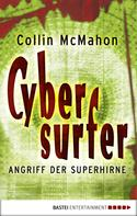 Collin McMahon: Cybersurfer - Angriff der Superhirne ★★★★