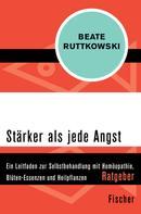 Beate Ruttkowski: Stärker als jede Angst ★★