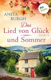 Das Lied von Glück und Sommer - Roman