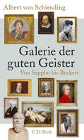 Albert Schirnding: Galerie der guten Geister
