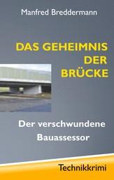 Das Geheimnis der Brücke - Der verschwundene Bauassessor