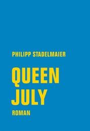 Queen July - Roman