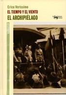 Erico Verissimo: El tiempo y el viento - Vol. 3 - El archipiélago