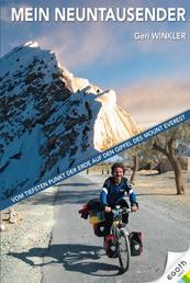 Mein Neuntausender - Vom tiefsten Punkt der Erde auf den Gipfel des Mt. Everest