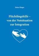 Heinz Kleger: Flüchtlingshilfe