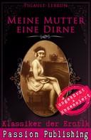 Pigault-Lebrun: Klassiker der Erotik 46: Meine Mutter eine Dirne ★★