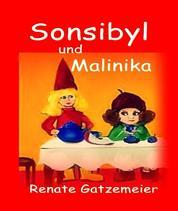 Sonsibyl & Malinika - Zwei kleine Koboldmädchen