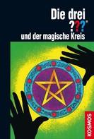 M.V. Carey: Die drei ??? und der magische Kreis (drei Fragezeichen)