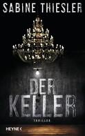 Sabine Thiesler: Der Keller ★★★★