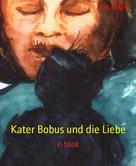 Melina Hilger: Kater Bobus und die Liebe ★★★★★