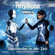 Perry Rhodan Neo 260: Gestrandet in der Zeit