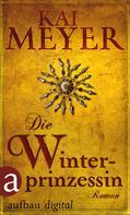 Kai Meyer: Die Winterprinzessin ★★★★