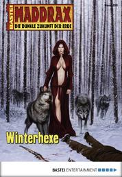 Maddrax - Folge 255 - Winterhexe