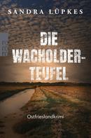 Sandra Lüpkes: Die Wacholderteufel ★★★★