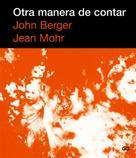 John Berger: Otra manera de contar