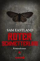 Sam Eastland: Roter Schmetterling ★★★★