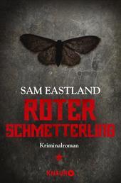 Roter Schmetterling - Kriminalroman