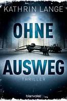 Kathrin Lange: Ohne Ausweg ★★★★