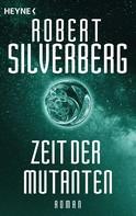 Robert Silverberg: Zeit der Mutanten ★★★★