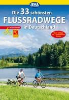 Oliver Kockskämper: Die 33 schönsten Flussradwege in Deutschland mit GPS-Tracks Download