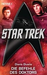 Star Trek: Die Befehle des Doktors - Roman