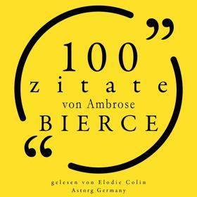 100 Zitate von Ambrose Bierce