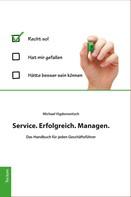 Michael Vigdorowitsch: Service. Erfolgreich. Managen.