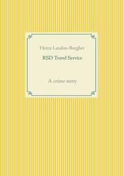 RSD Travel Service - A crime story
