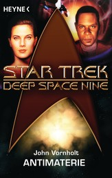 Star Trek - Deep Space Nine: Antimaterie - Roman