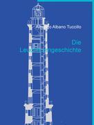 Alberigo Albano Tuccillo: Die Leuchtturmgeschichte