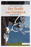 Martin Schüller: Der Teufel von Garmisch ★★★★