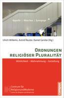 Ulrich Willems: Ordnungen religiöser Pluralität