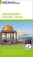 Birgit Müller-Wöbcke: MERIAN live! Reiseführer Kreuzfahrt Emirate Oman ★★★★★