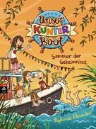Stephanie Schneider: Unser Kunterboot - Sommer der Geheimnisse ★★★★★