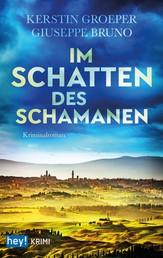 Im Schatten des Schamanen - Ein weiterer Fall für Luca Marcetti