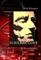 Rita Hausen: Schiller-Code