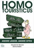 Claudio Michele Mancini: Homo Touristicus ★★★★