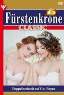 Jutta von Kampen: Fürstenkrone Classic 19 – Adelsroman