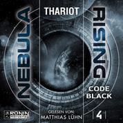 Code Black - Nebula Rising, Band 4 (ungekürzt)