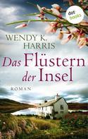 Wendy K. Harris: Das Flüstern der Insel: Isle of Wight - Teil 2 ★★★★