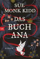 Sue Monk Kidd: Das Buch Ana ★★★★