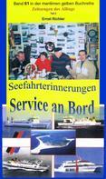 Ernst Richter: Seefahrterinnerungen – Service an Bord ★★★★