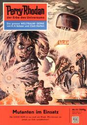 """Perry Rhodan 11: Mutanten im Einsatz - Perry Rhodan-Zyklus """"Die Dritte Macht"""""""