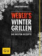 Jamie Purviance: Weber's Wintergrillen