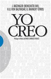 Yo creo - Prólogo de Monseñor Alfonso Carrasco Rouco