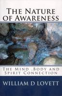 William D Lovett: The Nature of Awareness