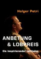 Holger Petri: Anbetung und Lobpreis ★★★★