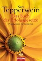 Kurt Tepperwein: Das Buch der Erfolgsgesetze ★★★