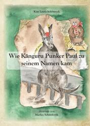 Wie Känguru Punker Paul zu seinem Namen kam - Eine Weihnachtsgeschichte